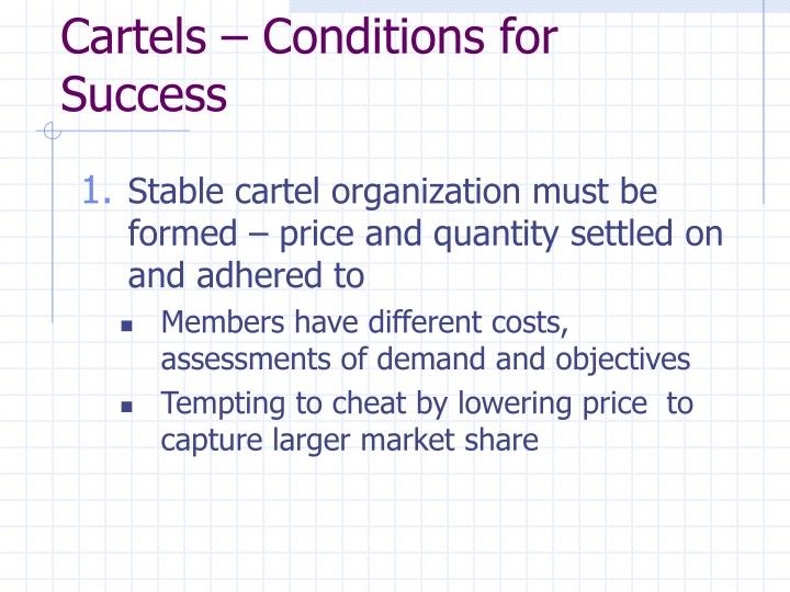 Cartels – Conditions for Success