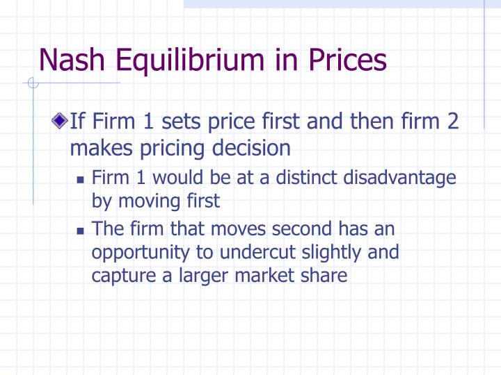Nash Equilibrium in Prices