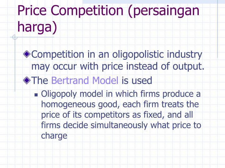 Price Competition (persaingan harga)