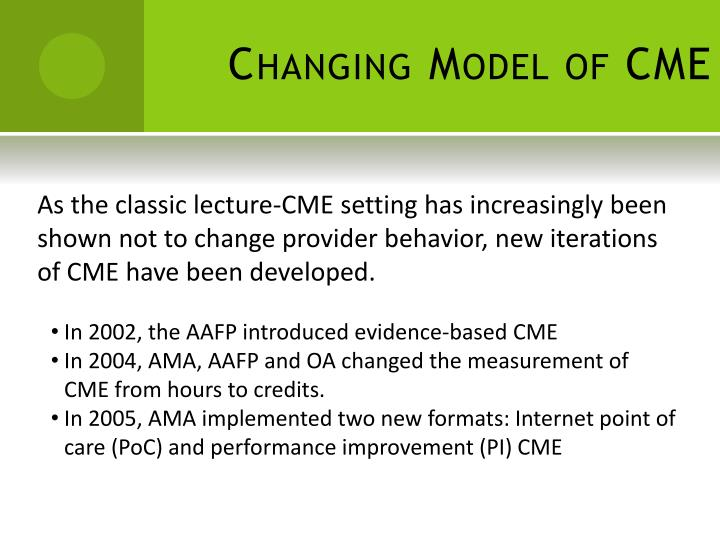 Changing Model of CME