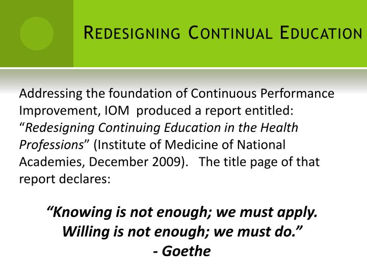 Redesigning Continual Education