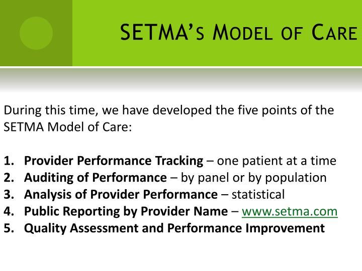 SETMA's Model of Care