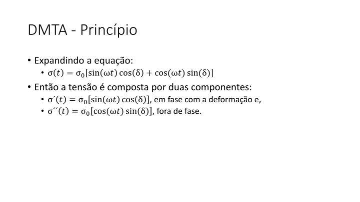 DMTA - Princípio
