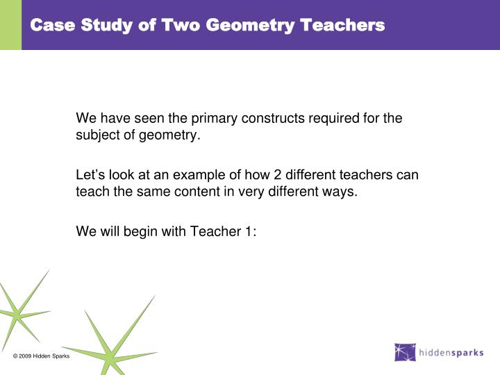 Case Study of Two Geometry Teachers