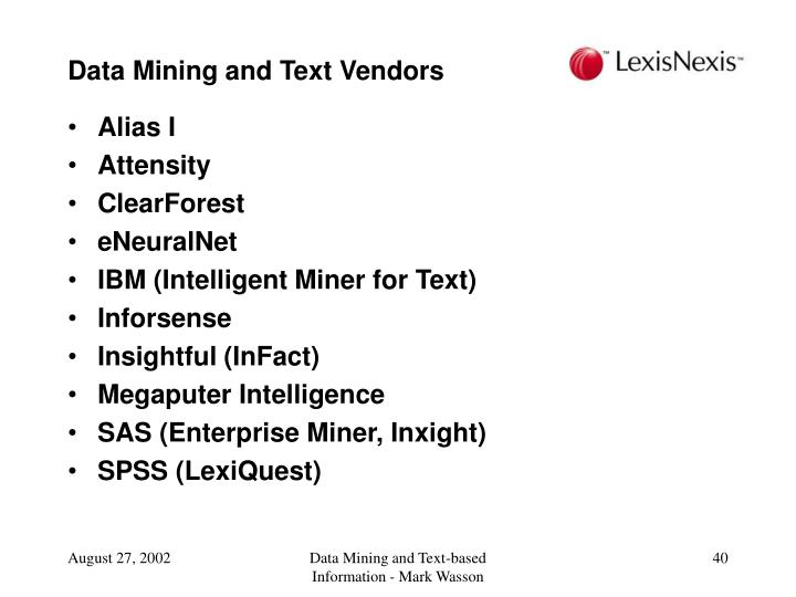 Data Mining and Text Vendors