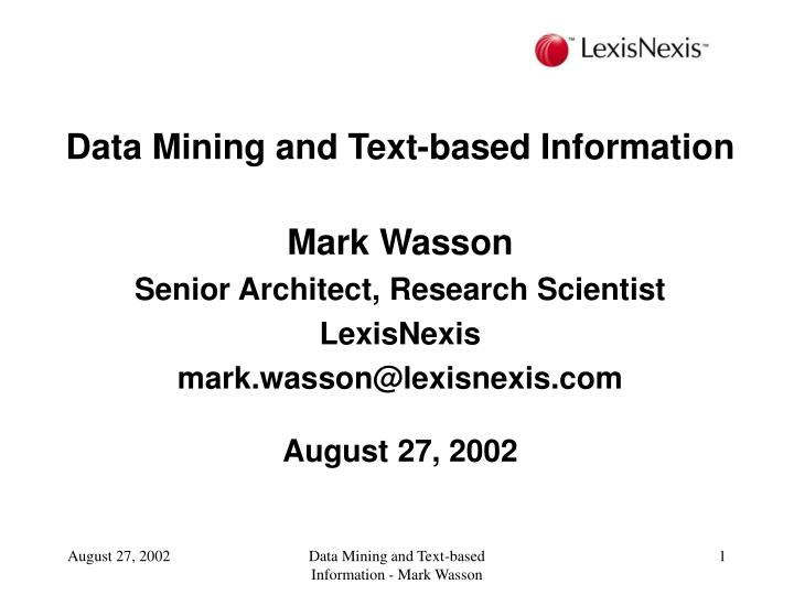 Data Mining and Text-based Information