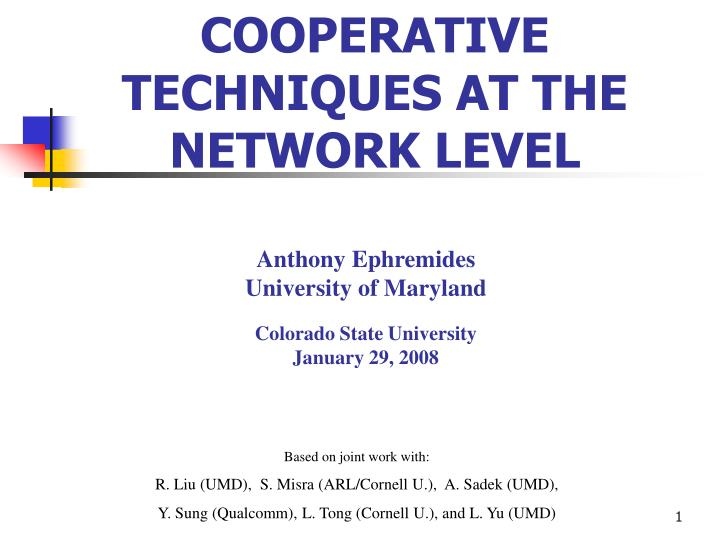 Cooperative techniques at the network level