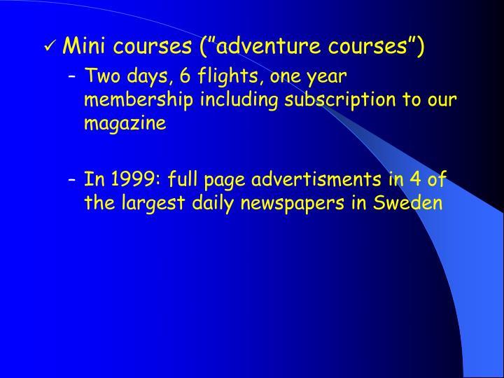 "Mini courses (""adventure courses"")"