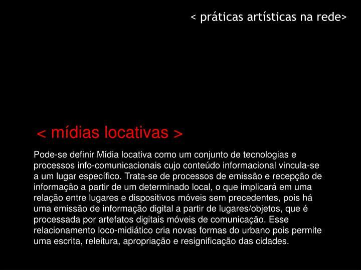 < práticas artísticas na rede>