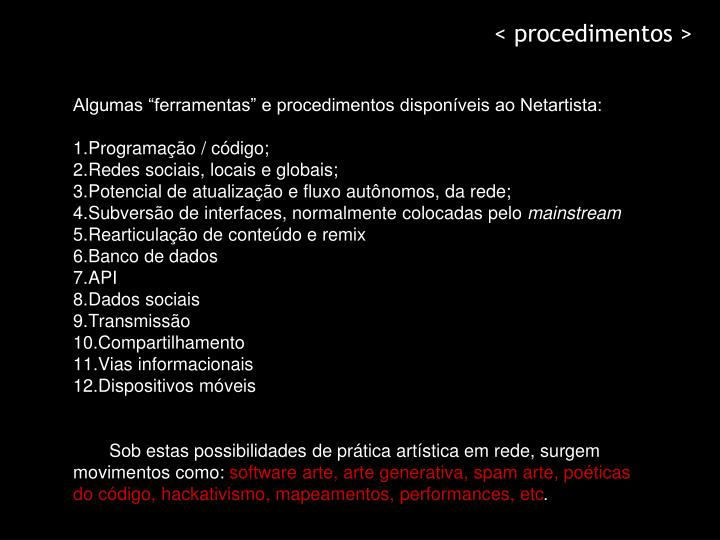 < procedimentos >