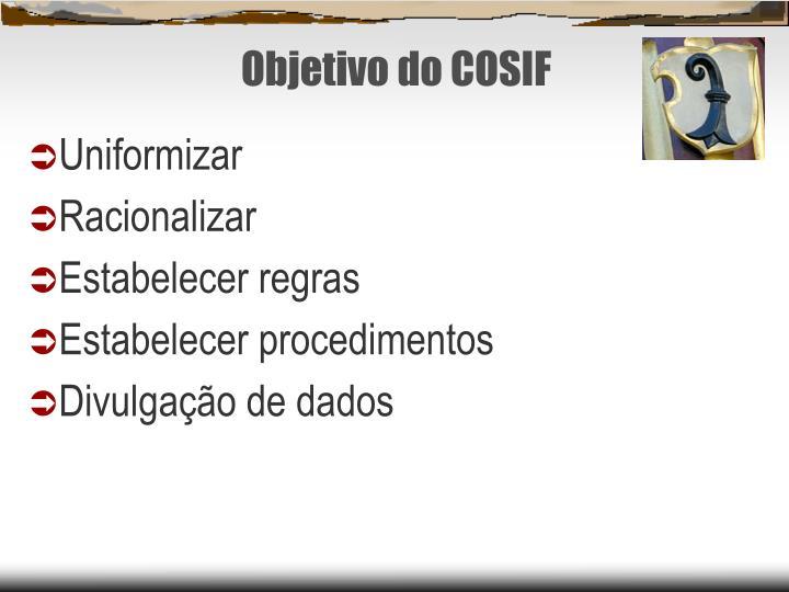 Objetivo do COSIF