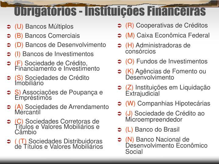 Obrigatórios - Instituições Financeiras