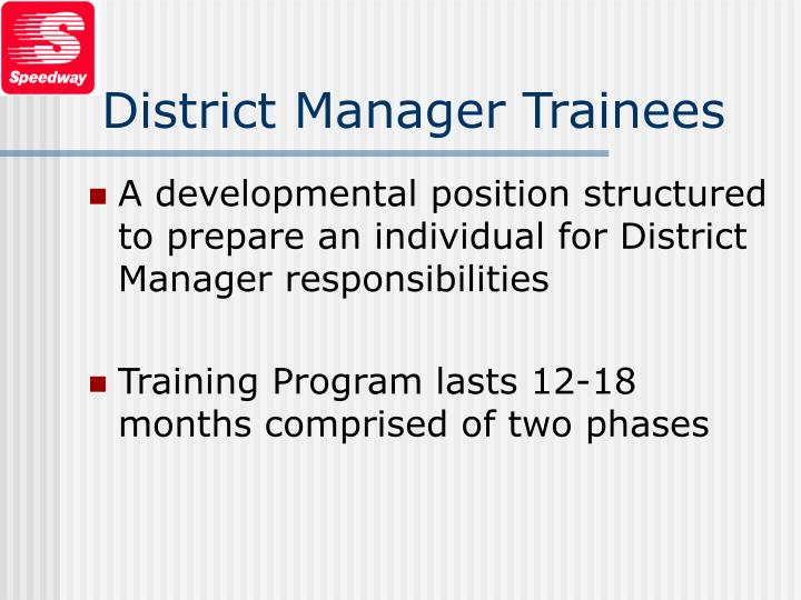 District Manager Trainees