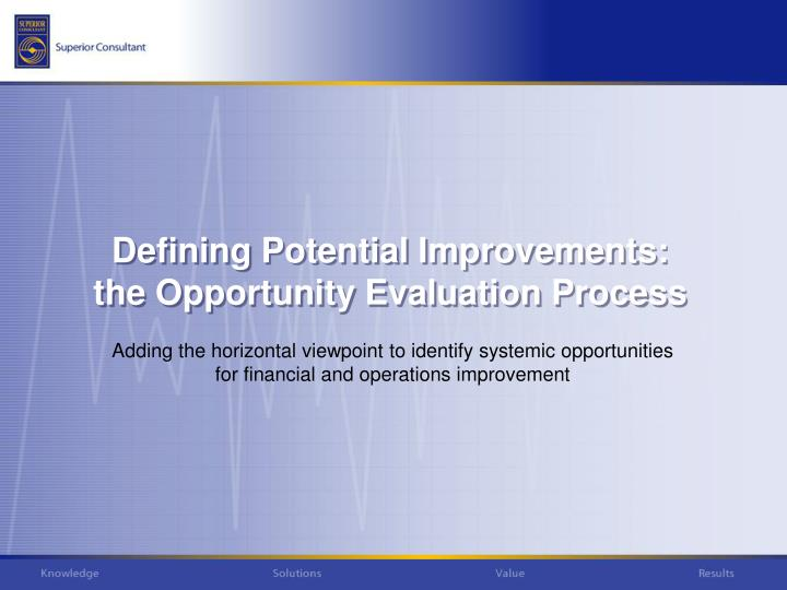 Adding the horizontal viewpoint to identify systemic opportunities for financial and operations improvement