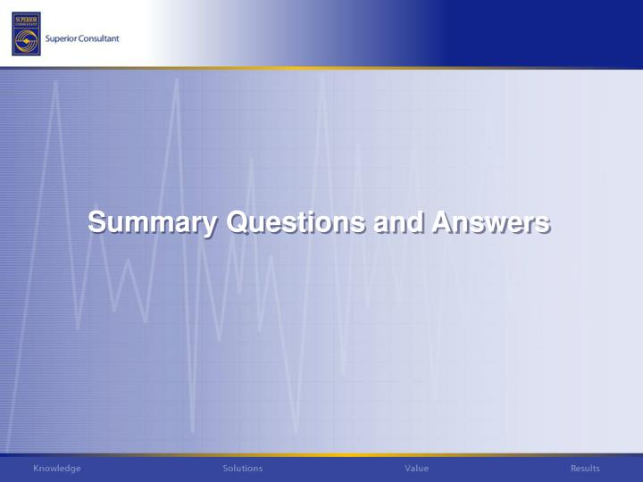 Summary Questions and Answers