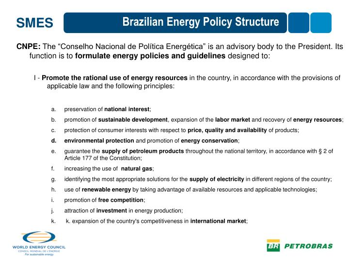 Brazilian Energy Policy Structure