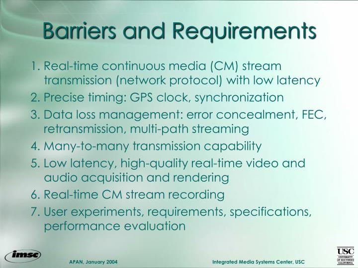 Barriers and Requirements