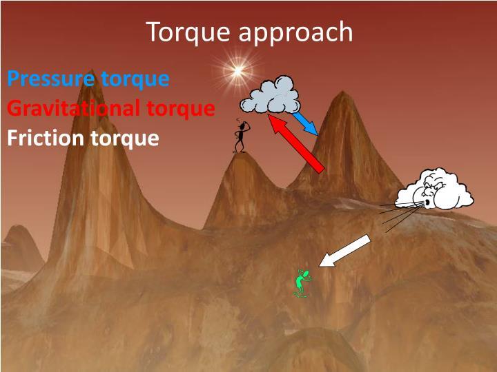 Torque approach