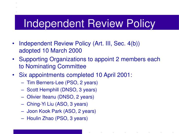 Independent review policy