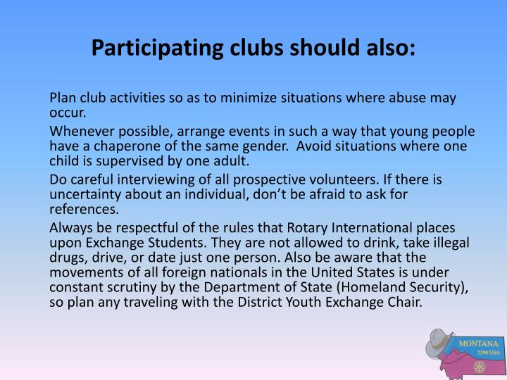 Participating clubs should also: