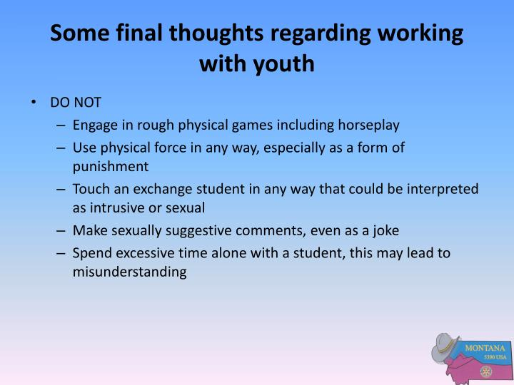 Some final thoughts regarding working with youth