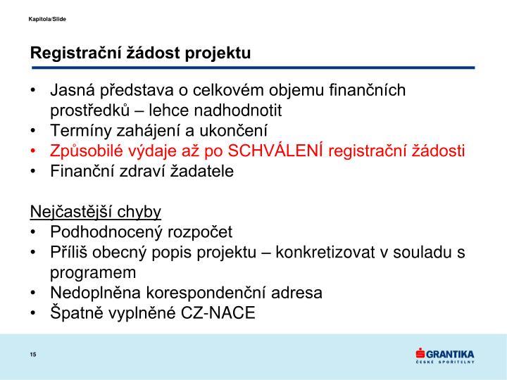 Registrační žádost projektu