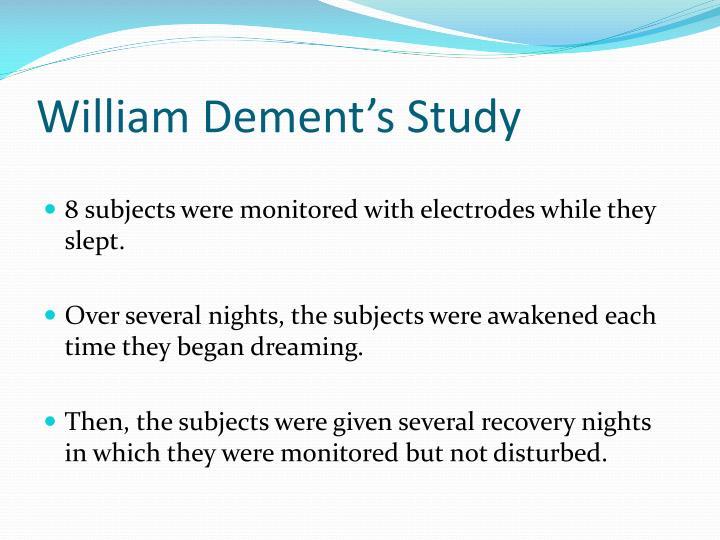 William Dement's Study
