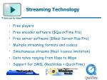 streaming technology