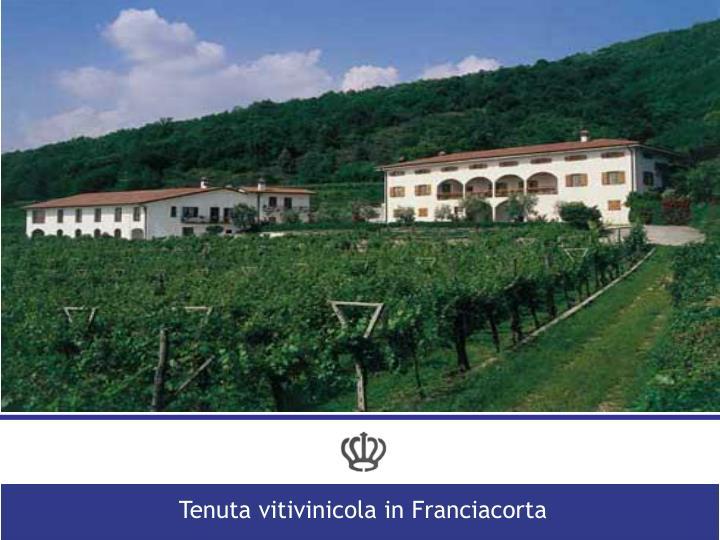 Tenuta vitivinicola in Franciacorta