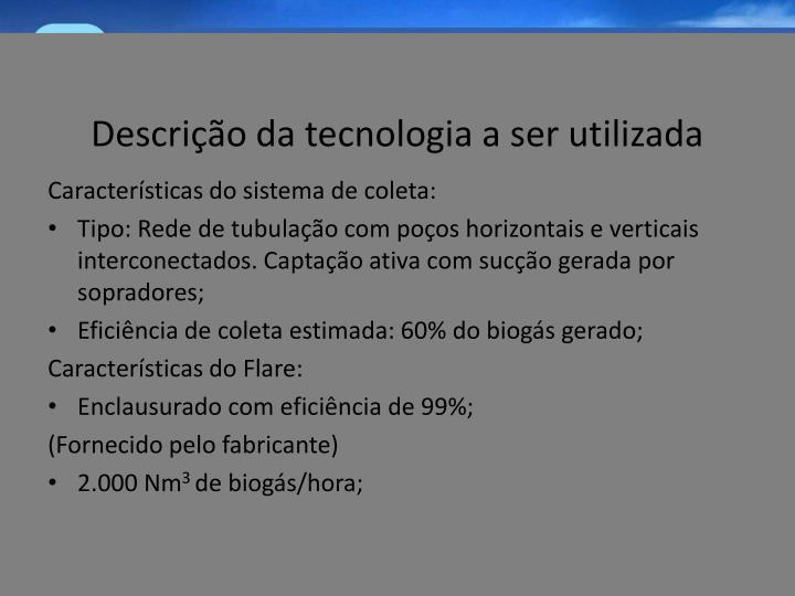 Descrição da tecnologia a ser utilizada