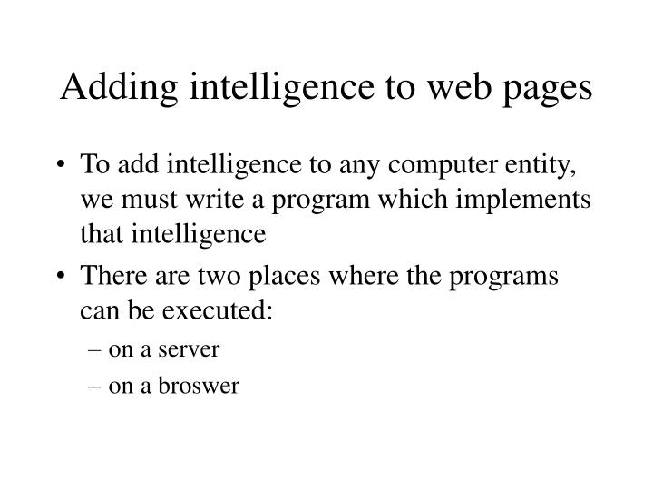 Adding intelligence to web pages