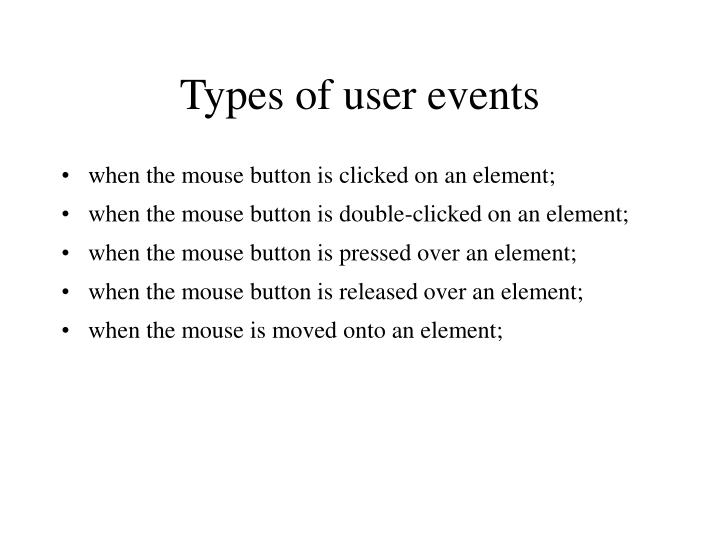 Types of user events