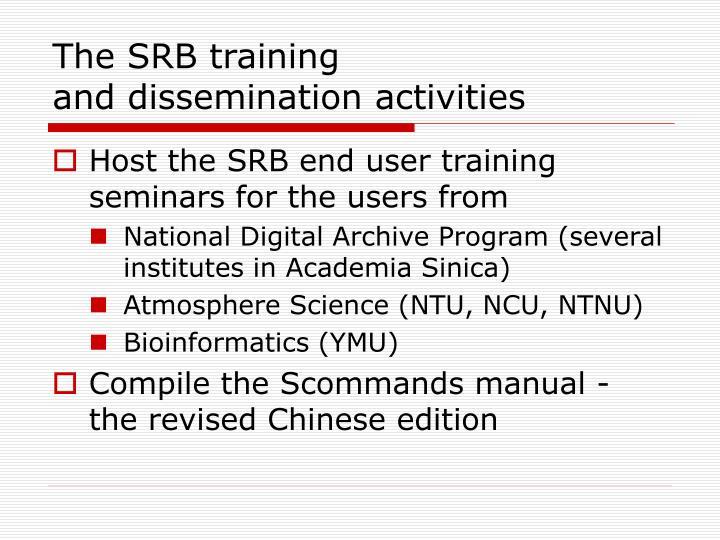 The SRB training