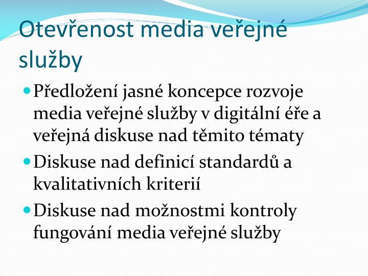 Otevřenost media veřejné služby