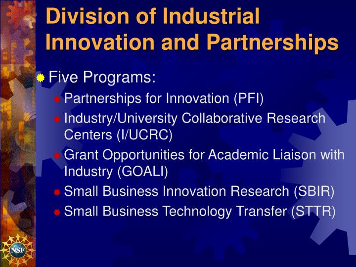 Division of industrial innovation and partnerships
