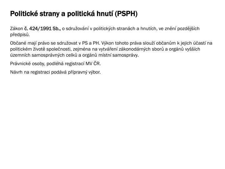 Politické strany a politická hnutí (PSPH)