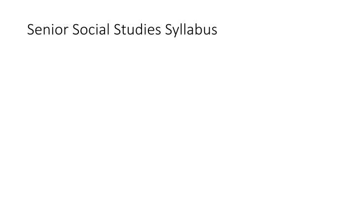 Senior Social Studies Syllabus