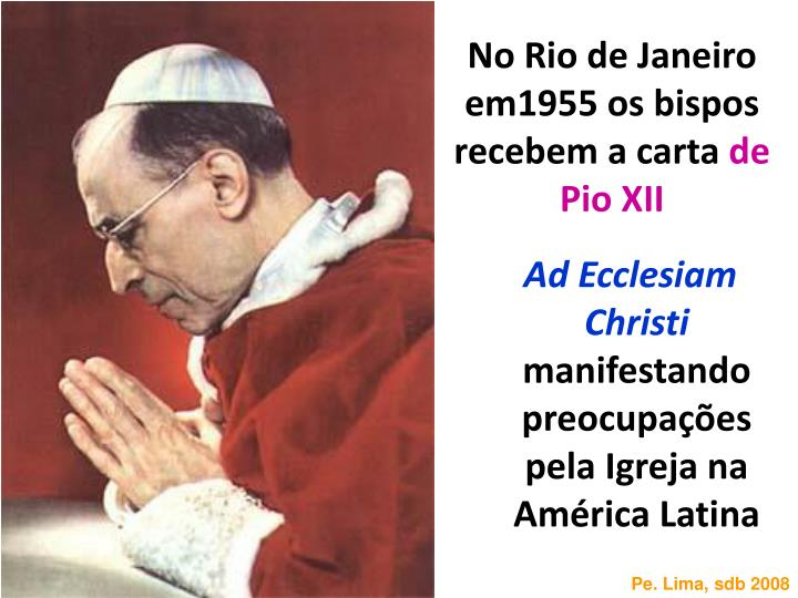 No Rio de Janeiro em1955 os bispos recebem a carta