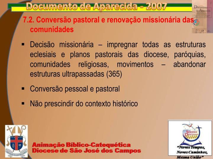 7.2. Conversão pastoral e renovação missionária das comunidades