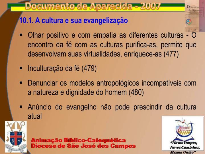 10.1. A cultura e sua evangelização
