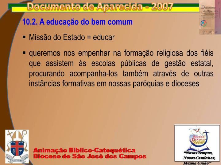10.2. A educação do bem comum