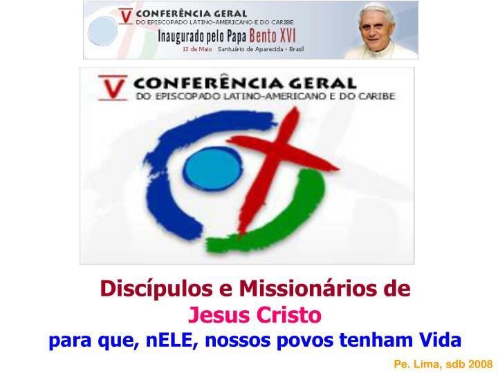 Discípulos e Missionários de