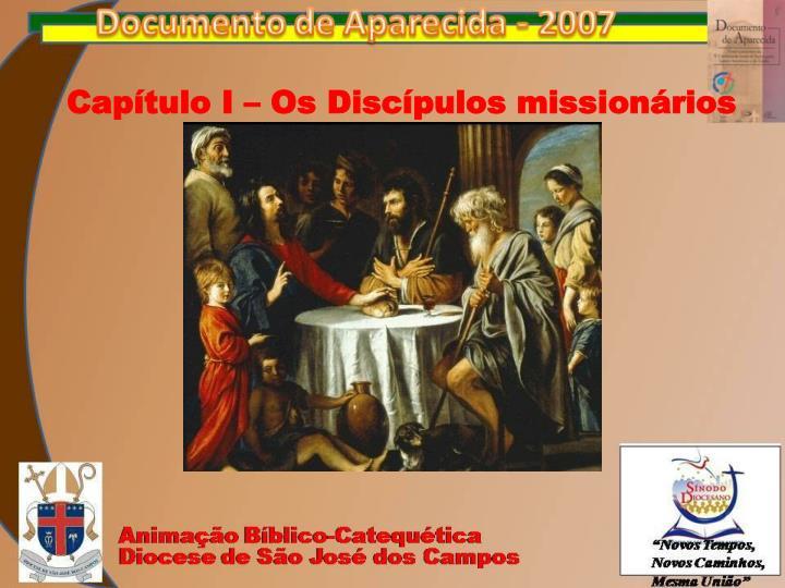 Capítulo I – Os Discípulos missionários