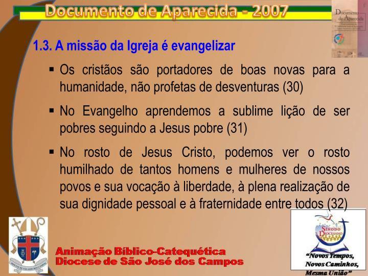 1.3. A missão da Igreja é evangelizar