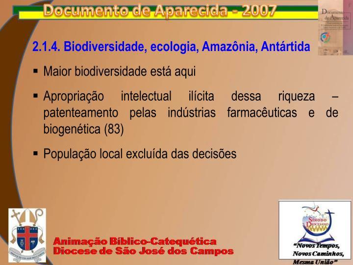2.1.4. Biodiversidade, ecologia, Amazônia, Antártida
