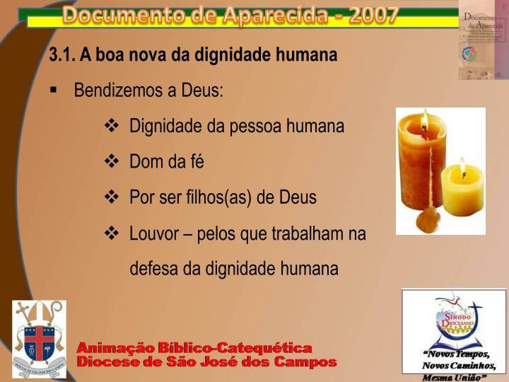 3.1. A boa nova da dignidade humana