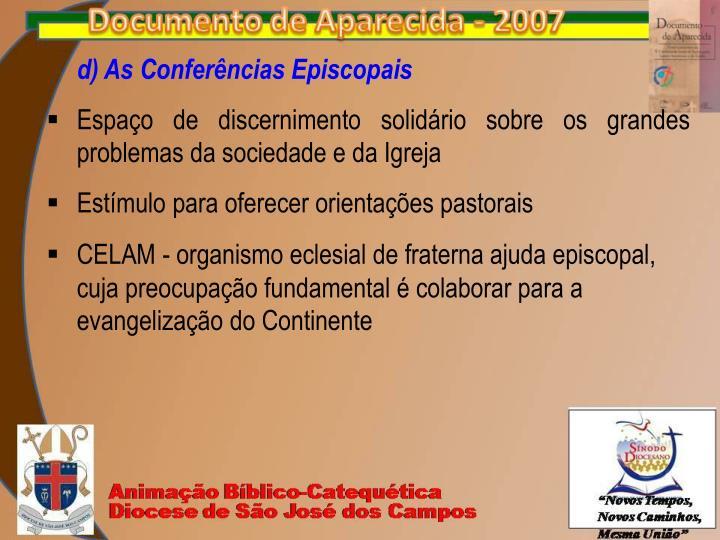 d) As Conferências Episcopais