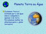 planeta terra ou gua