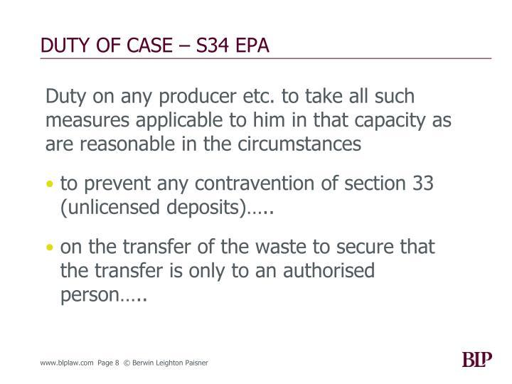 DUTY OF CASE – S34 EPA