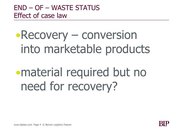 END – OF – WASTE STATUS